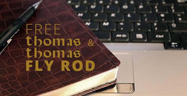 Free Contest THomas And Thomas Fly Fishing Rod